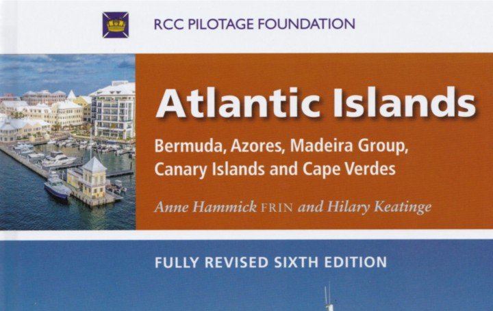 Royal Cruising Club Pilotage Foundation Atlantic Islands