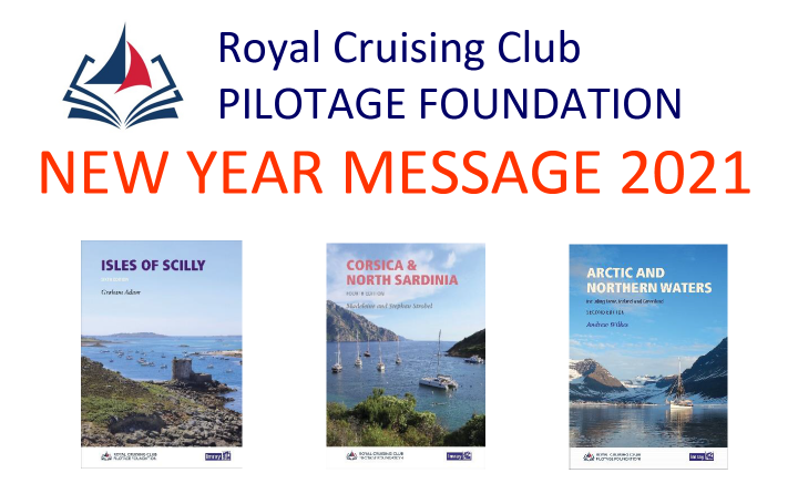 Royal Cruising Club Pilotage Foundation New Year Message 2021