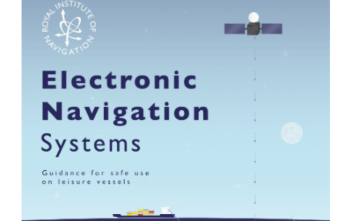 Electronic Navigation Systems -  Guidance for safe use on leisure vessels booklet